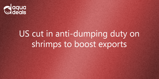 US cut in anti-dumping duty on shrimps to boost exports
