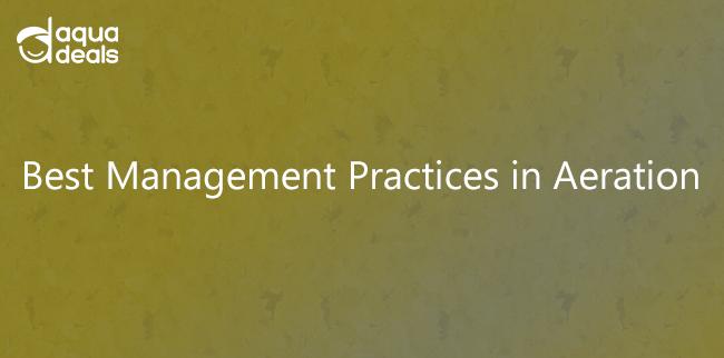 Best Management Practices in Aeration