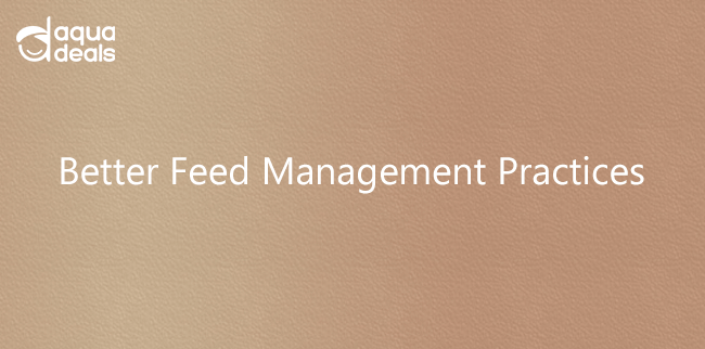 Better Feed Management Practices