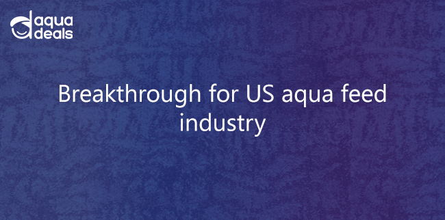 Breakthrough for US aqua feed industry