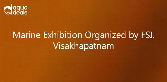 Marine Exhibition Organized by FSI, Visakhapatnam
