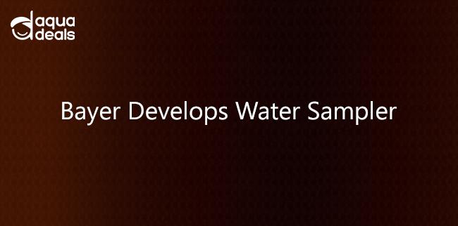 Bayer Develops Water Sampler