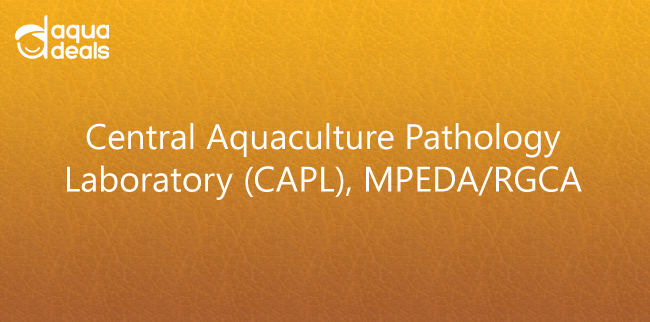 Central Aquaculture Pathology Laboratory (CAPL), MPEDA/RGCA