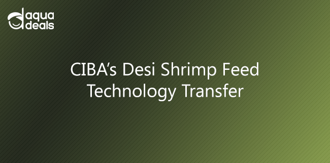 CIBA's Desi Shrimp Feed Technology Transfer