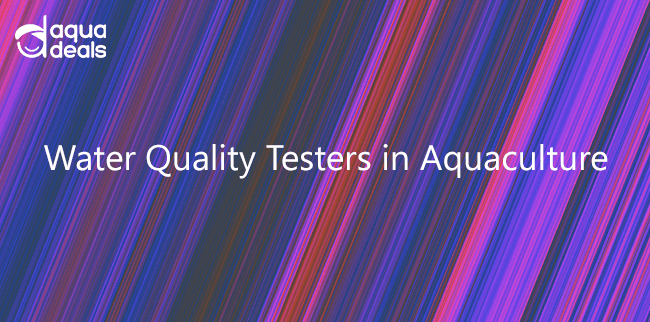 Water Quality Testers in Aquaculture