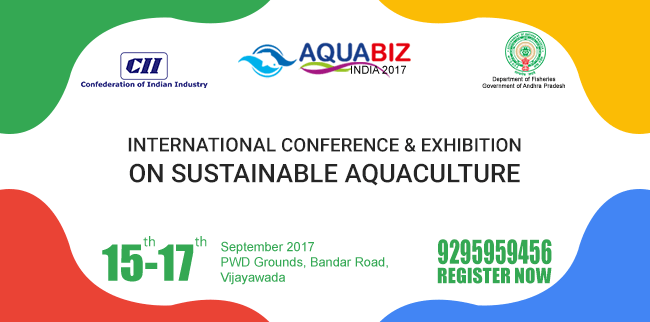 International Conference and Exhibition on Sustainable Aquaculture - AQUABIZ INDIA 2017