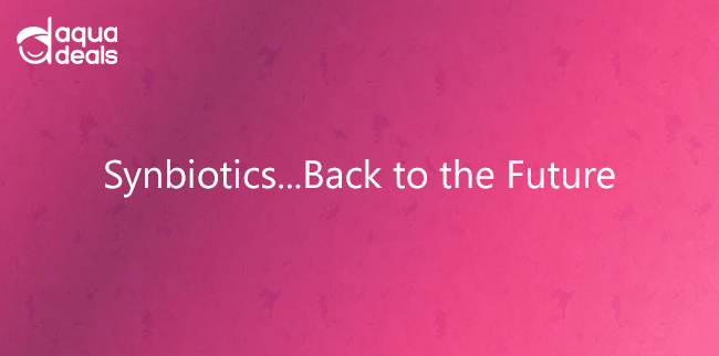 Synbiotics...Back to the Future