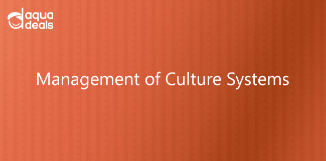 Management of Culture Systems